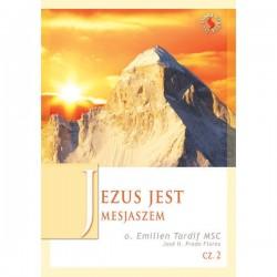 Jezus jest Mesjaszem - o. Emilien Tardif MSC cz. 2