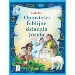 Opowieści biblijne dziadzia Józefa - cz. 3