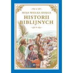 Moja wielka księga Historii Biblijnych