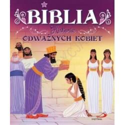 Biblia. Historia odważnych kobiet