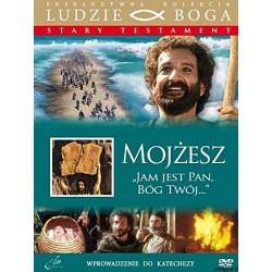 Mojżesz ,,Jam jest Pan Bóg twój''