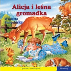 Alicja i leśna gromadka