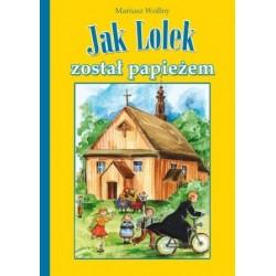 Jak Lolek został papieżem?