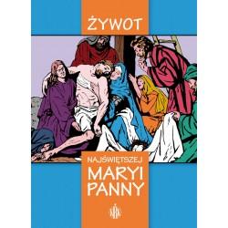 Żywot Najświętszej Maryi Panny