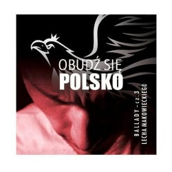Obudź się Polsko - ballady cz.3