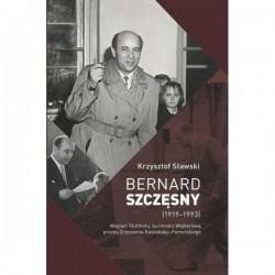 Bernard Szczęsny (1919 - 1993)