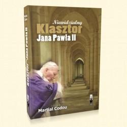 Niewidzialny klasztor Jana Pawła II