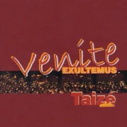 Taize - Venite Exultemus