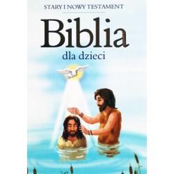 Biblia dla dzieci - stary i nowy testament