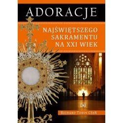 Adoracje Najświętszego Sakramentu na XXI wiek