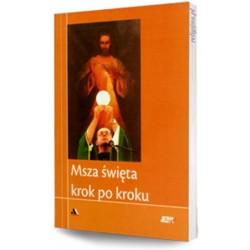 """Msza święta krok po kroku. Biblioteka """"Jezus żyje!"""""""
