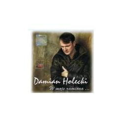 W moje ramiona - Damian Holecki