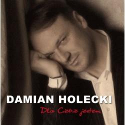Dla Ciebie jestem - Damian Holecki