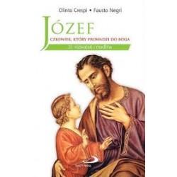 Józef - człowiek, który prowadzi do Boga  31 rozważań i modlitw