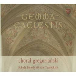 Gemma Caelestis - Chorał gregoriański