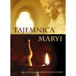 TAJEMNICA MARYI - ŚW. LUDWIK GRIGNION DE MONTFORT