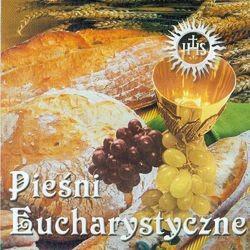 Pieśni Eucharystyczne