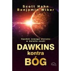 Dawkins kontra Bóg. Upadek nowego ateizmu w świetle nauki