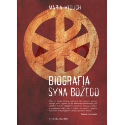Biografia syna Bożego - Maria Miduch