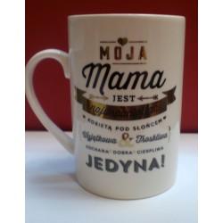 Kubek na Dzień Mamy,,Moja Mama jest najwspanialszą kobietą pod słońcem''