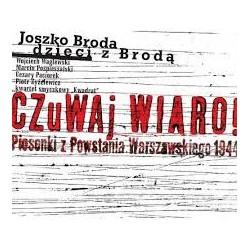 Czuwaj wiaro! - piosenki z Powstania Warszawskiego 1944