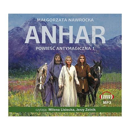 Anhar. Powieść antymagiczna 1 -  audiobook