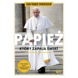 Papież, który zapalił świat