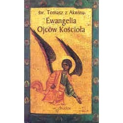 Ewangelia Ojców Kościoła - św. Tomasz z Akwinu