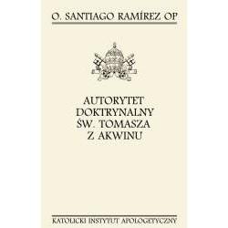 Autorytet doktrynalny św. Tomasza z Akwinu (miękka oprawa)