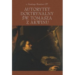 Autorytet doktrynalny św. Tomasza z Akwinu (twarda oprawa)