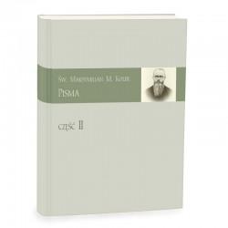 Pisma św. Maksymiliana Kolbe - cz. II