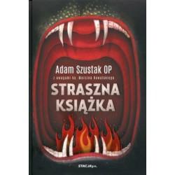 Straszna książka Adam Szustak OP