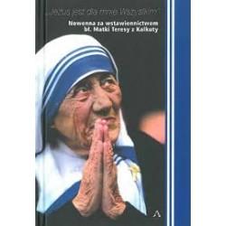 Nowenna za wstawiennictwem św. Matki Teresy z Kalkuty