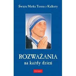 Rozważania na każdy dzień - św. Matka Teresa z Kalkuty