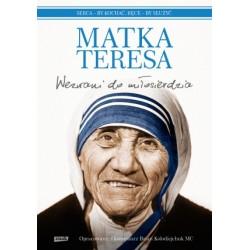 Matka Teresa Wezwani do miłosierdzia