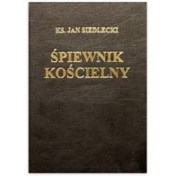 Śpiewnik Kościelny - ks. Jan Siedlecki