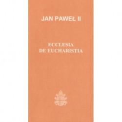 Ecclesia De Eucharistia - Jan Paweł II